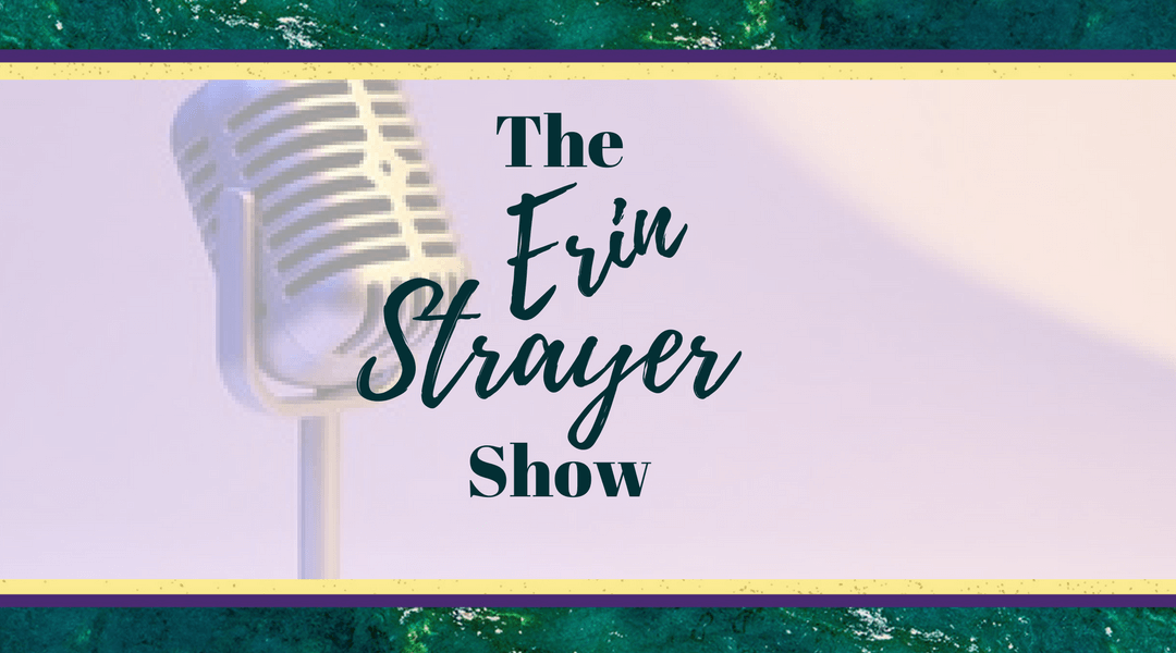 Boundaries are the best form of loving yourself with Erin Strayer