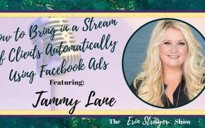 Steady Streams of Clients – Automatically with Tammy Lane
