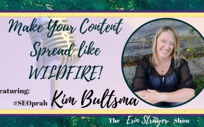 Make your content spread like wildfire with #SEOprah – Kim Bultsma