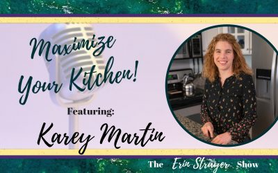 Maximize Your Kitchen with Karey Martin