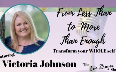 From Less Than to More Than Enough with Victoria Johnson
