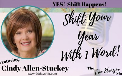 Shift Your Year with Just 1 Word with Cindy Allen-Stuckey