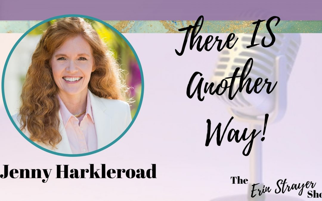 There's Another Way to Overcoming Chronic Pain with Jenny Harkleroad