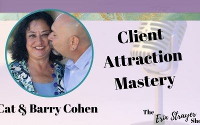 Client Attraction Mastery – Speaking Your Client's Language with Cat & Barry Cohen