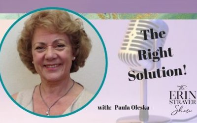 The Right Solution with Paula Oleska