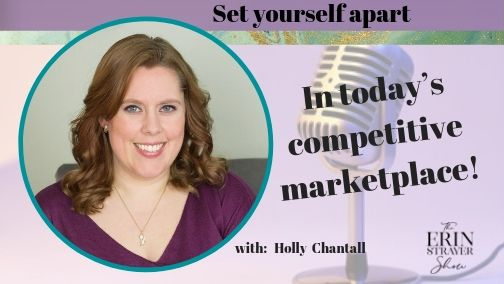 Set Yourself Apart in Today's Competitive Marketplace with Holy Chantal