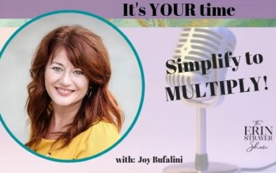 Simplify Your Business So You Can Quickly Multiply Your Income with Joy Bufalini