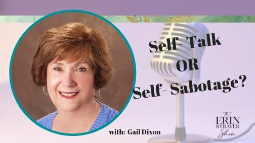 Self Talk or Self Sabotage with Gail Dixon