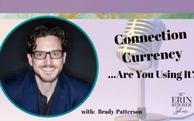 Connection Currency with Brady Patterson