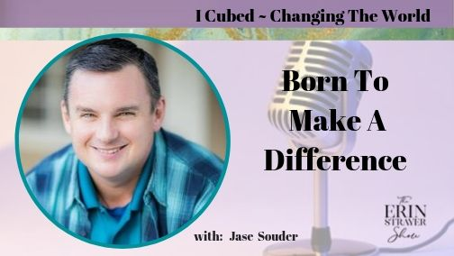 Born To Make A Difference with Jase Souder