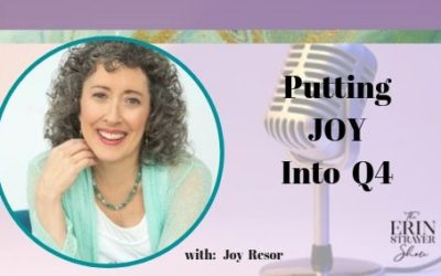 Putting JOY in Q4 with Joy Resor