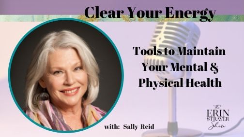 Clear Your Energy with Sally Reid