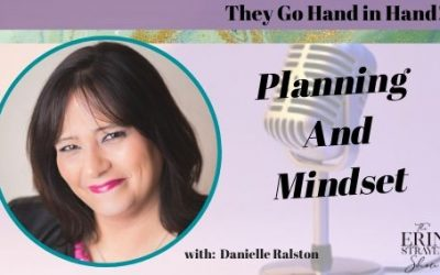Why Planning and Mindset go Hand in Hand with Danielle Ralston