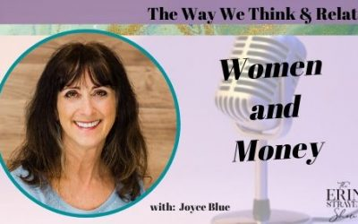 Women and Money – The Way we Think and Relate with Joyce Blue