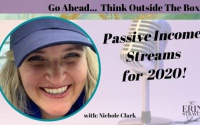 Passive Income Streams in 2020 with Nichole Clark