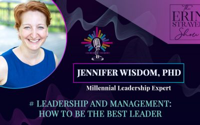 Leadership and Management: How to be the best leader with Jennifer Wisdom