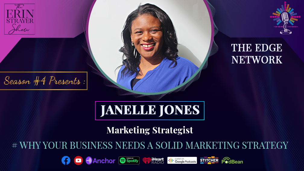 4 Reasons to have a Marketing Strategy with Janelle Jones